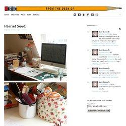 Harriet Seed.