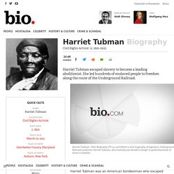 Harriet Tubman - Civil Rights Activist