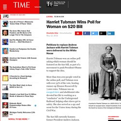 Harriet Tubman Wins Poll for Woman on $20 Bill