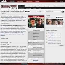 Eric Harris and Dylan Klebold - Criminal Minds Wiki