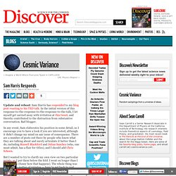 Sam Harris Responds : Cosmic Variance
