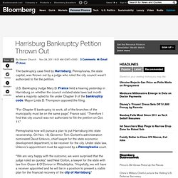 Harrisburg Bankruptcy Petition Thrown Out