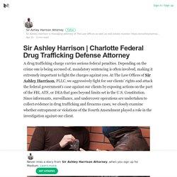 Charlotte Federal Drug Trafficking Defense Attorney