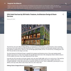 USA Hotel Harrison by SB Hotels: Features, Architecture Design & Room Services