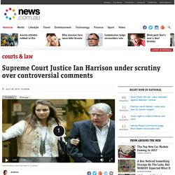 Harriet Wran judge Ian Harrison under scrutiny over sentencing comments