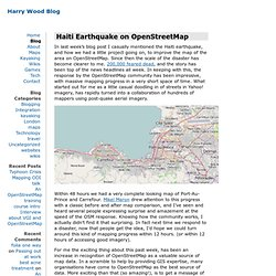 Harry Wood Blog / Haiti Earthquake on OpenStreetMap