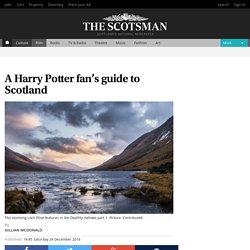 A Harry Potter fan's guide to Scotland