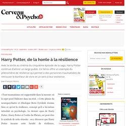 Harry Potter, de la honte à la résilience