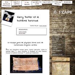 S'CAPE-Harry Potter et le huitième horcruxe