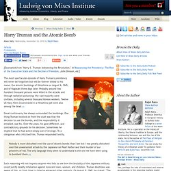 Harry Truman and the Atomic Bomb - Ralph Raico