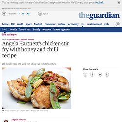 Angela Hartnett's quick chicken stir fry with honey and chilli recipe