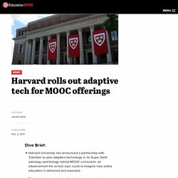 Harvard rolls out adaptive tech for MOOC offerings