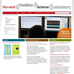 Decisions, Decisions... | Harvard Decision Science Laboratory