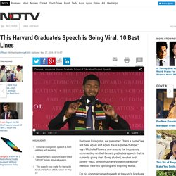 This Harvard Graduate's Speech is Going Viral. 10 Best Lines