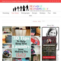 Harvard Homemaker 30 Tips to Help Keep Your Laundry from Making You Crazy - Harvard Homemaker