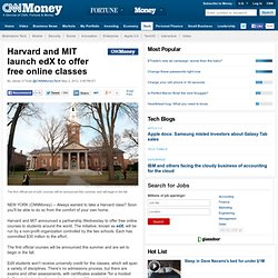 Harvard and MIT launch edX to offer free online classes - May. 2