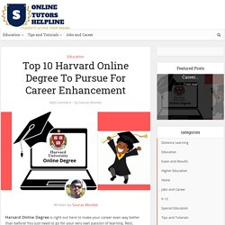 Top 10 Harvard Online Degree To Pursue For Career Enhancement