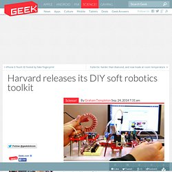 Harvard releases its DIY soft robotics toolkit