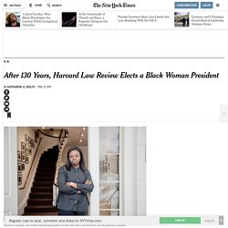 After 130 Years, Harvard Law Review Elects a Black Woman President