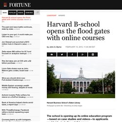 Harvard B-school opens the flood gates with online courses