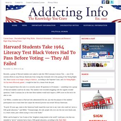 Addicting Info – Harvard Students Take 1964 Literacy Test Black Voters Had To Pass Before Voting — They All Failed