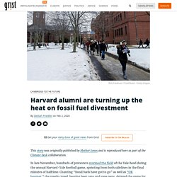 Harvard alumni are turning up the heat on fossil fuel divestment