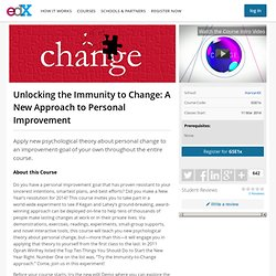 GSE1x - Unlocking the Immunity to Change: A New Approach to Personal Improvement