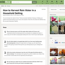 How to Harvest Rain Water in a Household Setting