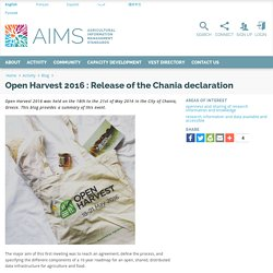 Open Harvest 2016 : Release of the Chania declaration
