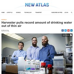 Harvester pulls record amount of drinking water out of thin air