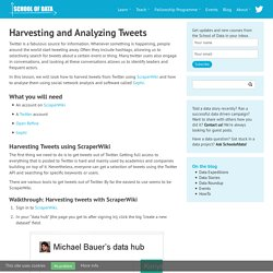 Harvesting and Analyzing Tweets