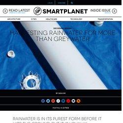 Harvesting rainwater for more than greywater