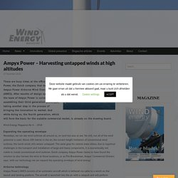 Ampyx Power – Harvesting untapped winds at high altitudes