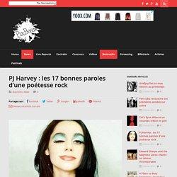 PJ Harvey: les 17 bonnes paroles d'une poétesse rock