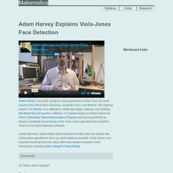 Adam Harvey Explains Viola-Jones Face Detection