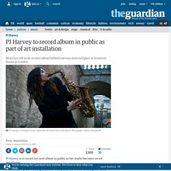 PJ Harvey to record album in public as part of art installation
