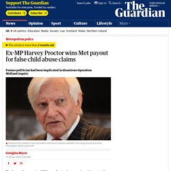 Ex-MP Harvey Proctor wins Met payout for false child abuse claims