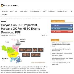Haryana GK PDF Important Haryana GK For HSSC Exams Download PDF