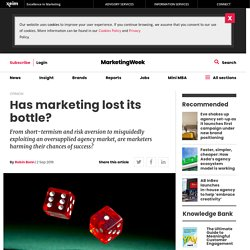 Has marketing lost its bottle?
