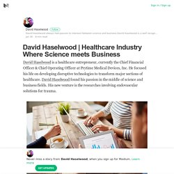Healthcare Industry Where Science meets Business