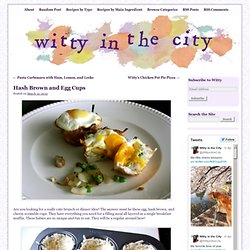Hash Brown and Egg Cups | Witty in the City