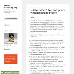 Is it hashable? Fun and games with hashing in Python - Lerner Consulting Blog