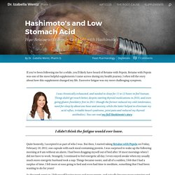 Hashimoto's and Low Stomach Acid How Betaine with Pepsin Can Help with Hashimoto's