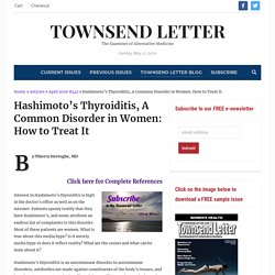 Hashimoto's Thyroiditis, A Common Disorder in Women: How to Treat It - Townsend Letter