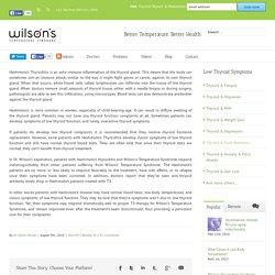 Hashimoto's Thyroiditis - Wilson's Syndrome