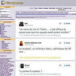 #SiLesNoirsParlaientCommeLesBlancs, le hashtag qui dénonce les clichés racistes - Image
