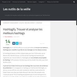 Hashtagify. Trouver et analyser les meilleurs hashtags