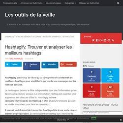 Hashtagify. Trouver et analyser les meilleurs hashtags – Les outils de la veille