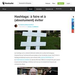 Hashtags: à faire et à (absolument) éviter