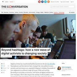 Beyond hashtags: how a new wave of digital activists is changing society